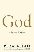 God: A Human History, hardback