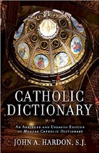 Catholic Dictionary: Abridged & Updated