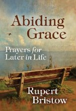 Abiding Grace Prayers for Later in Life