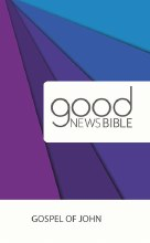 Gospel of John: Good News Bible