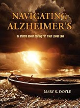 Navigating Alzheimer's: 12 Truths about Caring for Your Loved One