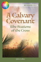 A Calvary Covenant The Stations of the Cross