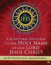 A Scriptural Devotion to the Holy Name of Our Lord