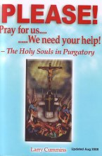 Please Pray for Us, We Need Your help: The Holy So