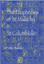 The Prophecies of St Malachy & St Columbkille