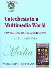 Catechesis in a Multi-Media World