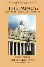 The Papacy: God's Gift for All Christians