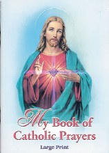 Large Print Book of Catholic Prayers