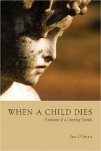 When A Child Dies: Footsteps of a Grieving Family