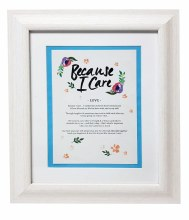 Love Because I Care Framed print 10 x 8