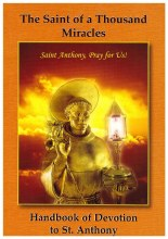 The Saint of a Thousand Miracles: Handbook of Devotion to St. Anthony