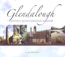 Glendalough: An Expert Guide to the Valley of St K