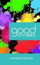 Good News Bible, Rainbow Edition, hardback