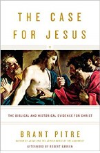 The Case for Jesus: The Biblical & Historical Evid