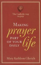 Making Prayer Part of Your Daily Life