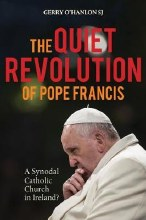 OLD EDITION - Quiet Revolution of Pope Francis