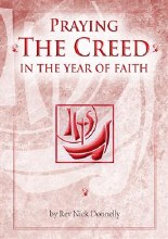 Praying the Creed in the Year of Faith