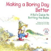Making a Boring Day Better: A Kid's Guide to Battl