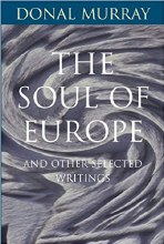The Soul of Europe: Selected Writings