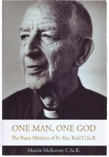 One Man, One God The Peace Ministry of Fr. Alec R