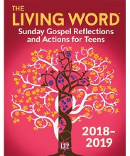 Living Word 2018 - 2019: Reflections & Actions for