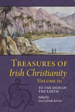 Treasures of Irish Christianity Vol 3