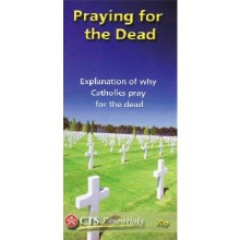 Why We Pray for the Dead, single leaflet