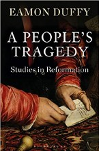A People's Tragedy Studies in Reformation