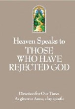 Heaven Speaks To Those Who Have Rejected God