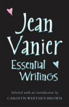 Jean Vanier: Essential Writings