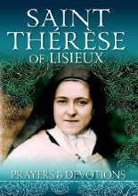 Saint Therese of Lisieux, Prayers & Devotions
