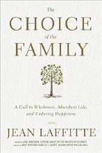 Choice of the Family: A Call to Wholeness, Abundan