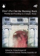 Don't Put Out the Burning Bush