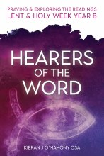 Hearers of the Word Lent and Holy Week Year B