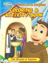 Born Into the Kingdom: Brother Francis Coloring &