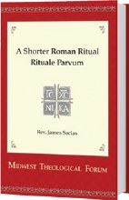 Shorter Roman Ritual - Rituale Parvum