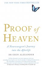Proof of Heaven: A Neurosurgeon's Journey Into the