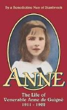Anne The Life of Venerable Anne de Guigne
