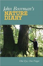 John Boorman's Nature Diary One Eye, One Finger