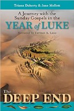 The Deep End A Journey with the Sunday Gospels in