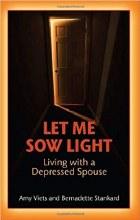 Let me Sow Light