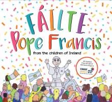 Failte Pope Francis