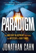 The Paradigm: The Ancient Blueprint that Holds