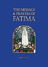 Message and Prayers of Fatima