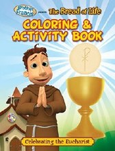 Coloring & Activity Book: The Bread of Life (Brother Francis)