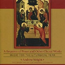 A Requiem of Peace and Other Choral Works CD