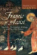 Complete Francis of Assis: His Life, the Complete