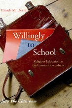 Willingly to School:   Religious Education as an Examination Subject