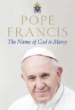 The Name of God is Mercy, paperback