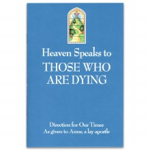 Heaven Speaks To Those Who Are Dying